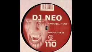 DJ Neo - Vampires [Blutonium Boy Mix]