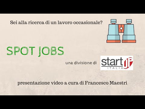 Spot Jobs - La nuova divisione di Start Up Italia
