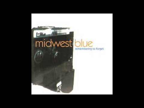MIDWEST BLUE - SUNDAY FACE - REMEMBERING TO FORGET - out of print