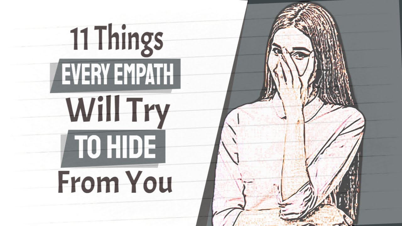 11 Things Every Empath Will Try To Hide From You