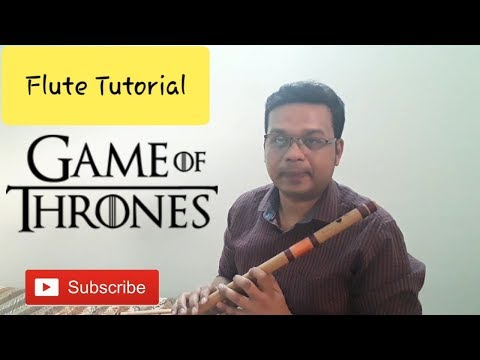 Flute Tutorial | Game Of Thrones theme song | With Notations