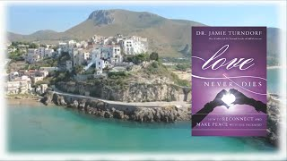 love never dies how to reconnect and make peace with the deceased book trailer