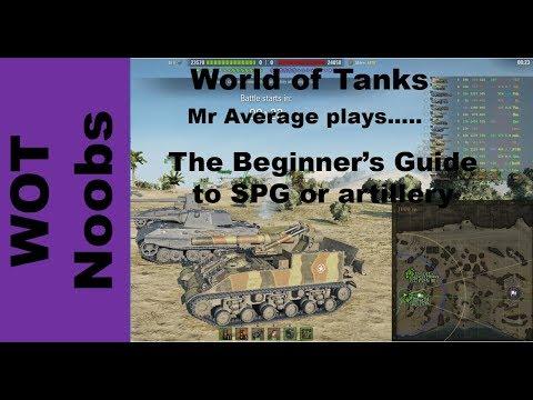 The Beginner's Guide To SPG/Artillery