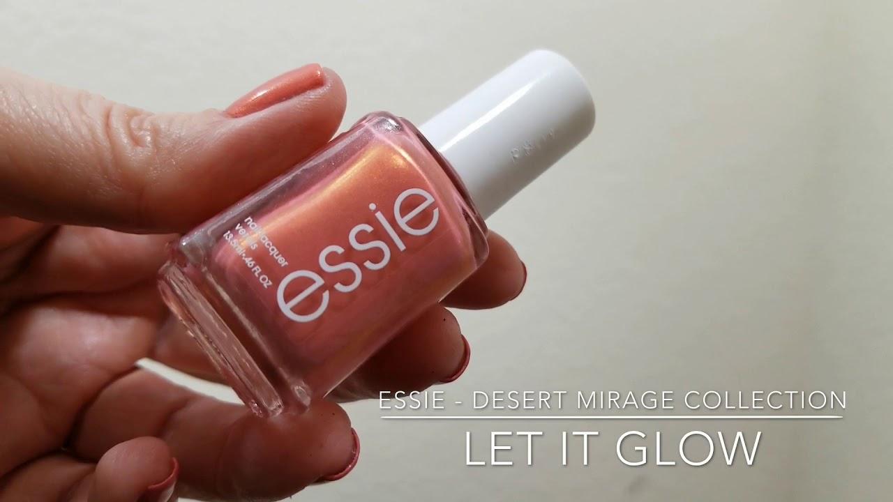 Nail Polish of the Day | Let It Glow | Essie | Desert Mirage ...