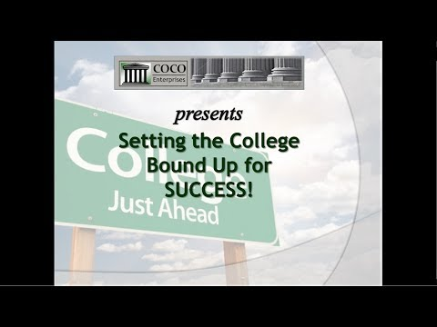 Setting the College Bound Up for Success