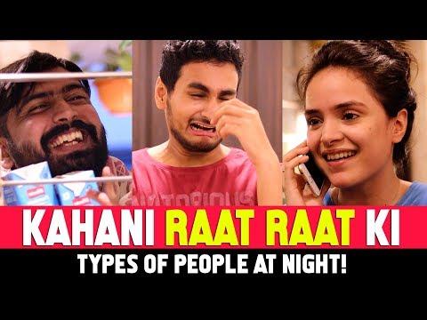 Kahani Raat Raat Ki Ft. Kunal Chhabhria, Simran Dhanwani | Anmol Sachar | Types Of People At Night