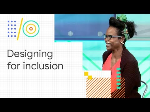 Designing for inclusion: insights from John Maeda and Hannah Beachler (Google I/O '18)