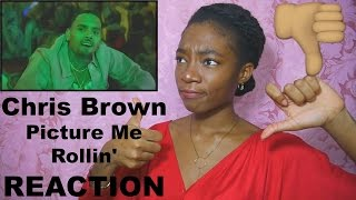 Chris Brown Picture Me Rollin REACTION