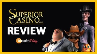Superior Casino Review - Is This The Most Fair Bitcoin Casino Currently? [2019]