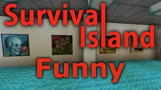 Minecraft- Survival Island [Funny Moments] 11