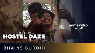 Hostel Daze - Bhains Buddhi   Shubham Gaur   New Amazon Original Series 2019
