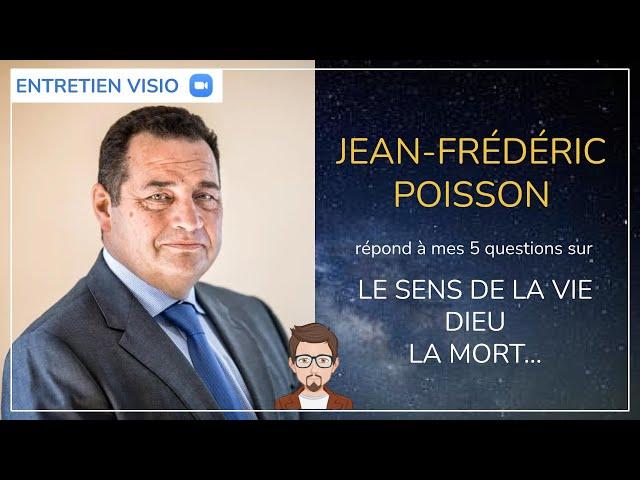 #40 - Jean-Frédéric Poisson répond aux 5 questions sur la vie, la mort, Dieu…