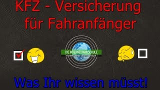 KFZ - Versicherungen für Fahranfänger - Das müsst ihr wissen! - Fahrstunde Fahrschule