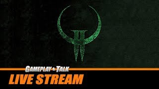 Gameplay and Talk Live Stream - Quake II (PC) - Full Nightmare Mode Playthrough