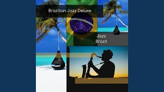 Smooth Brazilian Jazz BGM for Romantic Moments