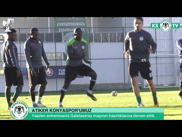 Atiker Konyaspor'umuzda Galatasaray maçı hazırlıkları devam ediyor