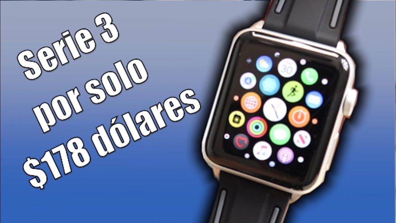 $178 dólares Apple Watch Serie 3