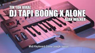 Download DJ Tapi Boong x Alone Tik Tok Remix Terbaru 2020 (aaajik remix)