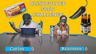 BLINDFOLDED FOOD CHALLENGE   Carlos Vs. Krismarie