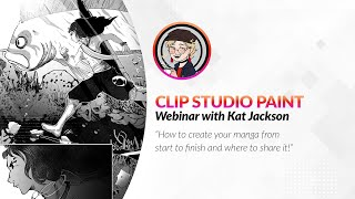 Webinar – How to create your manga from start to finish and where to share it! with Kat Jackson