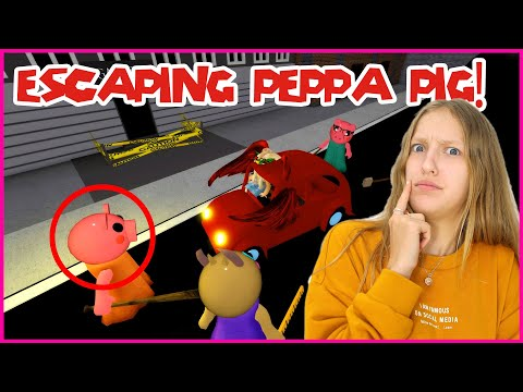 ESCAPING PEPPA PIG!!!