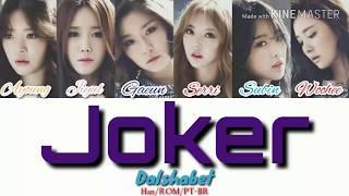 Dalshabet (달샤벳) - Joker color coded (Han/ROM/PT-BR)