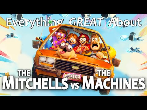 Everything GREAT About The Mitchells vs the Machines!