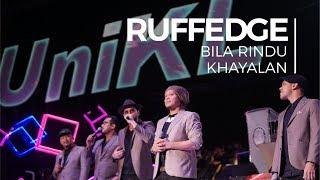 Bila Rindu & Khayalan - Ruffedge feat. UV Convo 2018 - Session 2