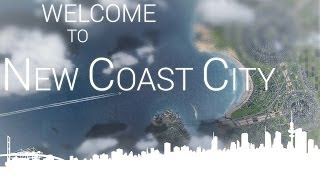 Cities XL Platinum - cinematic - welcome to New Coast City