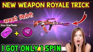 How To Get Great Plunder Groza From New Weapon Royale Only 1 Spin Latest Trick In Free Fire |