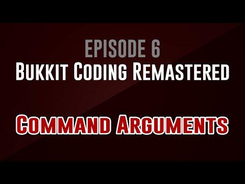 6  Command Arguments – Bukkit Coding Remastered - YT