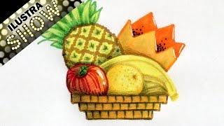 Como dibujar Una Cesta de Fruta - Bodegones - Frutas - Tutorial - ILUSTRA SHOW