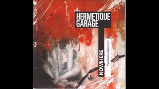 Hermetique Garage - The Bloody Clocks Are Bloody Wrong