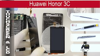 How to replace digitizer & lcd Huawei Honor 3C(How to replace digitizer & lcd Huawei Honor 3C by himself. Removal touchscreen and lcd Huawei Honor 3C at home with a minimal set of tools. If that video was ..., 2016-01-23T09:02:19.000Z)