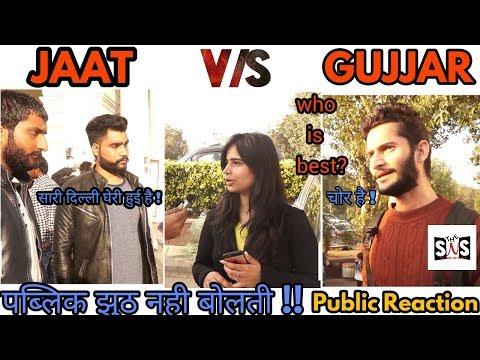 Delhi on JAAT VS GUJJAR | Who is Best ?