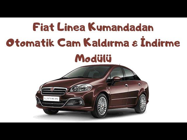 Fiat Linea Kumandadan Otomatik Cam Kaldırma İndirme Modülü