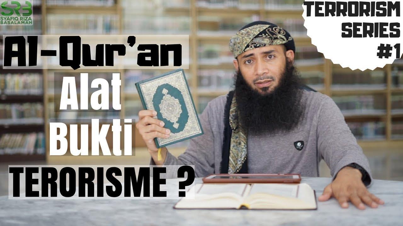 Alqur'an Alat Bukti Terorisme ? Syafiq Riza Basalamah
