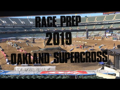 Race Prep 2019 Oakland Supercross