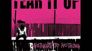 TEAR IT UP - Nothing to Nothing [full album]