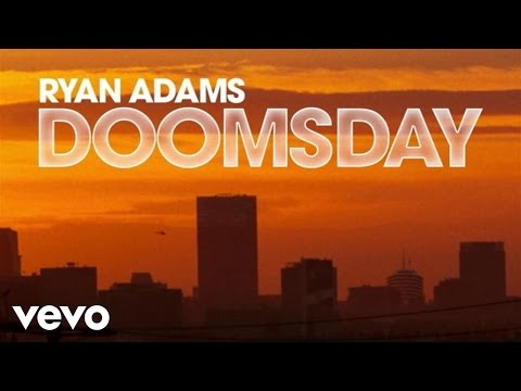Ryan Adams  Doomsday Audio