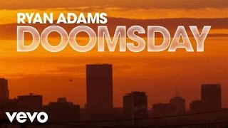 ryan adams doomsday audio