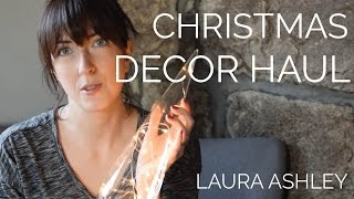 Christmas Decor Haul | Laura Ashley