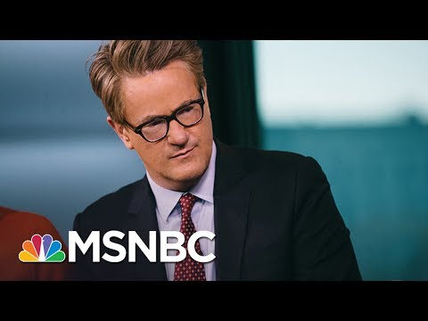 Joe: You Can Start Calling Russia Investigation A Scandal | Morning Joe | MSNBC