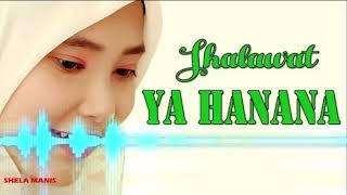 Ya Hanana Sholawat Bikin Baper