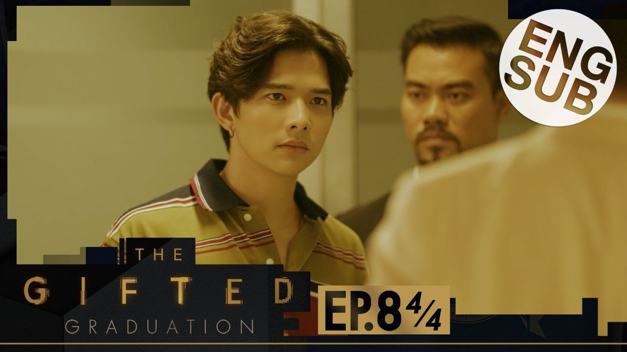 Download [Eng Sub] The Gifted Graduation   EP.8 [4/4]