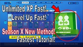 How to Level Up Fast and Get Unlimited XP Fast in Fortnite Season 10 [Quick Season X Tutorial]