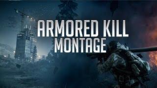 Battlefield 3 - Armored Kill Montage
