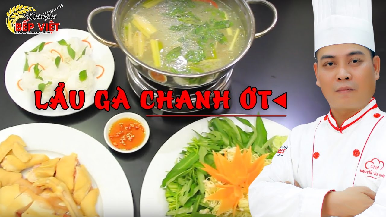 Cách nấu Lẩu Gà Chua Cay thơm ngon cho những ngày cuối tuần – Chef Thái | How to make Chicken hotpot