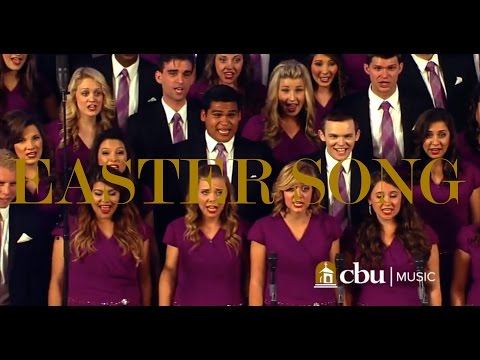 """EASTER SONG"" - Performed by the CBU University Choir and Orchestra"