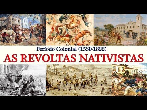 História do Brasil - Período Colonial (1530-1822) - Aula 9 - Revoltas Nativistas
